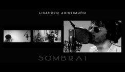 Lisandro Aristimuño | Sombra 1