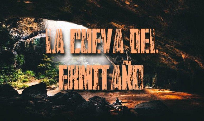 La cueva del Ermitaño